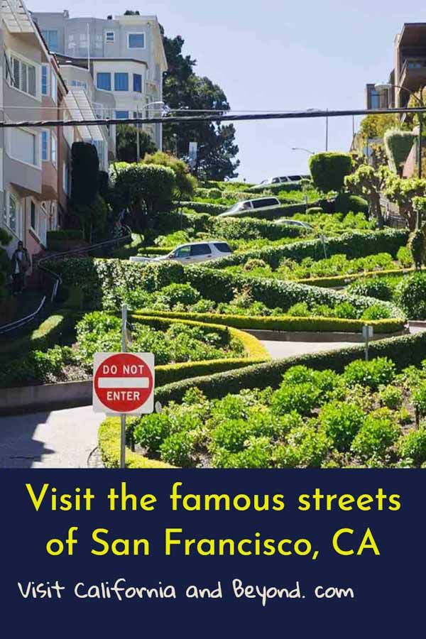 Visit the most famous streets of San Francisco, California